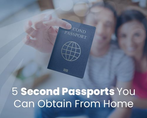 Second Passports you Can Obtain Without Having to Travel