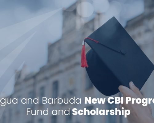 Antigua and Barbuda New CBI Program: Fund and Scholarship